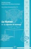 Jacqueline Hoareau-Dodinau et Guillaume Métairie - La victime - Tome 2, La réparation du dommage.
