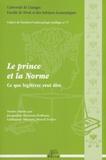 Jacqueline Hoareau-Dodinau et Guillaume Métairie - Le prince et la norme - Ce que légiférer veut dire.