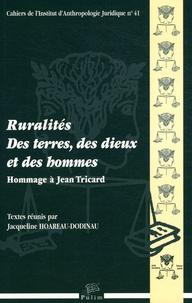 Jacqueline Hoareau-Dodinau - Ruralités : des terres, des dieux et des hommes - Hommage à Jean Tricard.