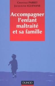 Accompagner lenfant maltraité et sa famille.pdf