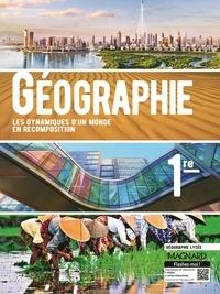 Jacqueline Jalta et Jean-François Joly - Géographie 1re - Les dynamiques d'un monde en recomposition.