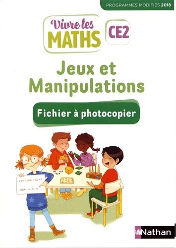 Vivre les maths CE2 Jeux et manipulations. Fichier à photocopier  Edition 2019