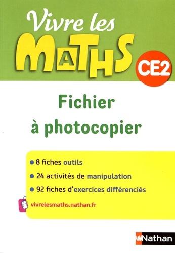 Jacqueline Jardy et Jacky Jardy - Vivre les maths CE2 - Fichier à photocopier.