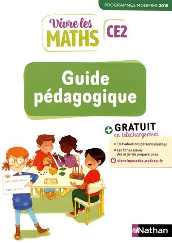 Vivre les maths CE2. Guide pédagogique  Edition 2019