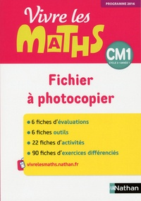 Jacqueline Jardy et Jacky Jardy - Vivre les maths CM1 - Fichier à photocopier.