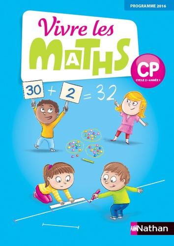 Jacqueline Jardy et Jacky Jardy - Vivre les maths CP Cycle 2 Année 1 - Fichier de l'élève.