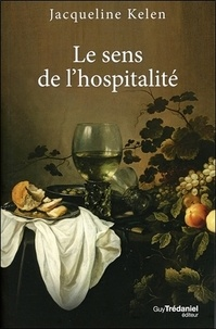 Jacqueline Kelen - Le sens de l'hospitalité.