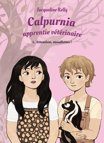 Jacqueline Kelly - Calpurnia, apprentie vétérinaire Tome 1 : Attention, mouffettes !.