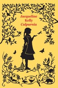 Jacqueline Kelly - Calpurnia.