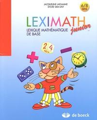 Jacqueline Laflamme - Leximath junior 6/8 ans - Lexique mathématique de base.