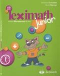 Jacqueline Laflamme et Sylvie Van Lint - Leximath junior - Lexique Mathématique de base.