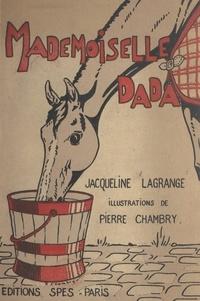 Jacqueline Lagrange et Pierre Chambry - Mademoiselle Dada.