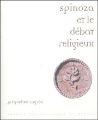 Jacqueline Lagrée - Spinoza et le débat religieux - Lectures du Traité théologico-politique.
