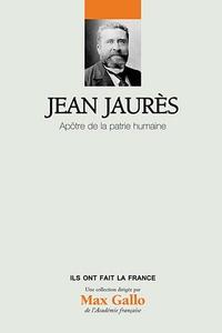 Rhonealpesinfo.fr Jean Jaurès - Apôtre de la patrie humaine Image