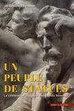 Jacqueline Lalouette - Un peuple de statues - La célébration sculptée des grands hommes (France 1801-2018).