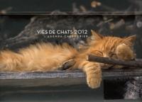 Jacqueline Lasry - Vies de chats 2012 - L'agenda-calendrier.