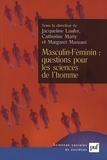 Jacqueline Laufer et Catherine Marry - Masculin-Féminin : questions pour les sciences de l'homme.
