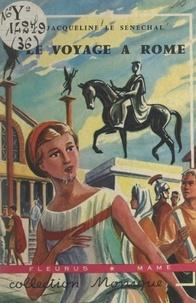 Jacqueline Le Sénéchal et Pierre Decomble - Voyage à Rome.