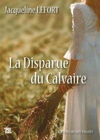 Jacqueline Lefort - La Disparue du Calvaire.
