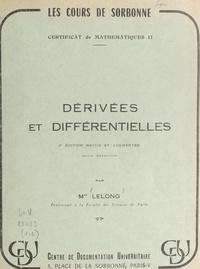 Jacqueline Lelong - Dérivées et différentielles - Suivi d'exercices.