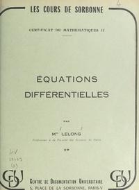 Jacqueline Lelong - Équations différentielles.