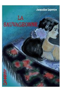 Jacqueline Leprettre - La Sauvageonne.