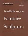 Jacqueline Lichtenstein et Christian Michel - Conférences de l'Académie royale de Peinture et de Sculpture - Tome 1, Volume 2, Les Conférences au temps d'Henry Testelin 1648-1681.