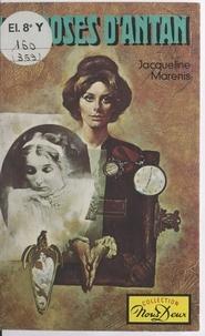 Jacqueline Marenis - Les roses d'antan.
