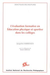 Jacqueline Marsenach - L'évaluation formative en Education physique et sportive dans les collèges.