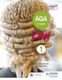 Jacqueline Martin et Nicholas Price - AQA A-level Law for Year 1/AS.