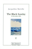 Jacqueline Merville - The Black Sunday - 26 décembre 2004.