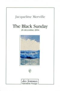 Jacqueline Merville - The Black Sunday - 26 décembre 2004.