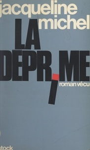 Jacqueline Michel - La déprime.