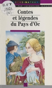 Jacqueline Mirande et Chantal Georgel - Contes et légendes du Pays d'Oc.