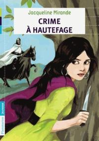 Jacqueline Mirande - Crime à Hautefage.