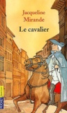 Jacqueline Mirande - Le cavalier.