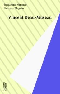 Jacqueline Mirande - Vincent Beau-Museau.
