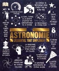 Jacqueline Mitton et David-W Hughes - Astronomie - L'essentiel tout simplement.