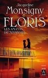 Jacqueline Monsigny - Floris Tome 3 : Les Amants du Mississipi.