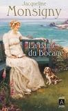 Jacqueline Monsigny - La Dame du bocage.