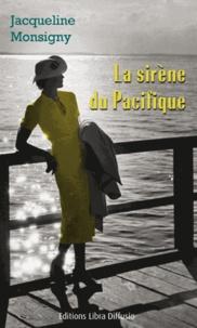 Jacqueline Monsigny - La sirène du Pacifique.