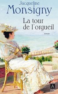 Jacqueline Monsigny - La Tour de l'orgueil.