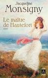 Jacqueline Monsigny - Le maitre de Hautefort.