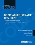 Jacqueline Morand-Deviller et Pierre Bourdon - Droit administratif des biens - Cours - Thèmes de réflexion - Commentaires d'arrêts - Notes de synthèse.