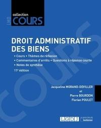 Jacqueline Morand-Deviller et Pierre Bourdon - Droit administratif des biens - Cours, réflexions et débats.