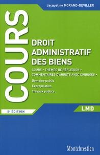 Jacqueline Morand-Deviller - Droit administratif des biens.