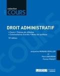 Jacqueline Morand-Deviller et Pierre Bourdon - Droit administratif - Cours, thèmes de réflexion, commentaires d'arrêts, notes de synthèse.