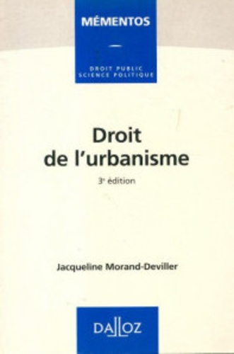 Droit de l'urbanisme 3e édition