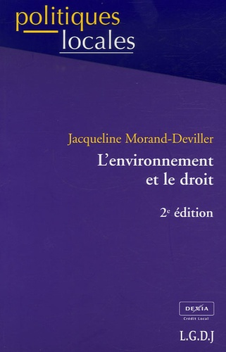 Jacqueline Morand-Deviller - L'environnement et le droit.
