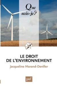 Jacqueline Morand-Deviller - Le droit de l'environnement.